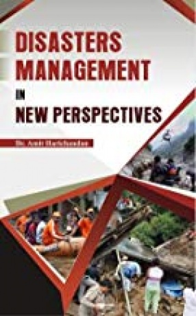 Disasters Management in New Perspectives