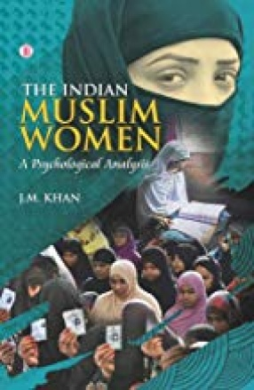 The Indian Muslim Women: A Psychological Analysis