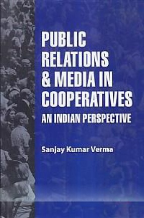 Public Relations and Media in Cooperatives: An Indian Perspective