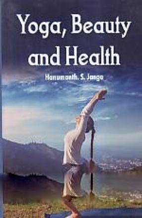 Yoga, Beauty and Health