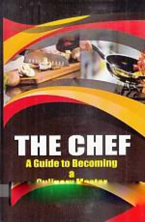 The Chef: A Guide to Becoming a Culinary Master