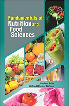 Fundamentals of Nutrition and Food Sciences