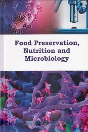 Food Preservation, Nutrition and Microbiology