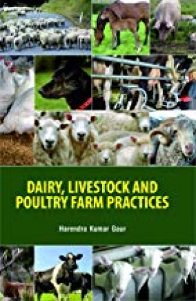 Dairy, Livestock and Poultry Farm Practices