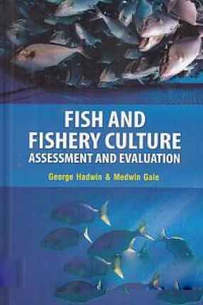 Fish and Fishery Culture: Assessment and Evaluation