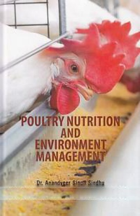 Poultry Nutrition and Environment Management