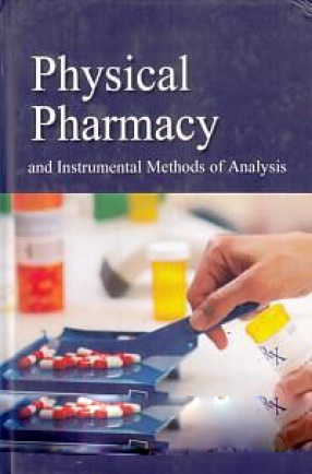 Physical Pharmacy: And Instrumental Methods of Analysis