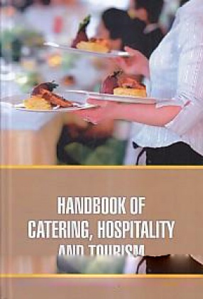 Handbook of Catering, Hospitality and Tourism