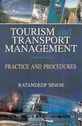 Tourism and Transport Management: Practice and Procedures