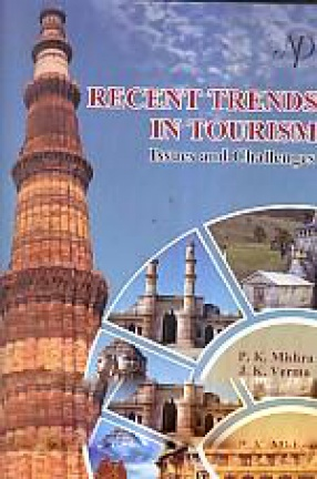 Recent Trends in Tourism: Issues and Challenges