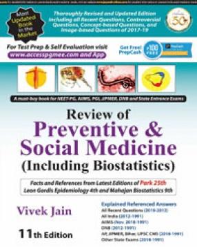 Review of Preventive and Social Medicine: Including Biostatistics
