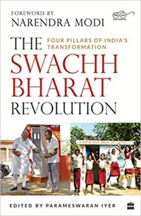 The Swachh Bharat Revolution: Four Pillars of India's Behavioural Transformation