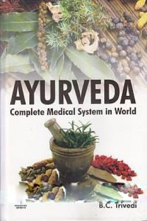 Ayurveda: Complete Medical System in World