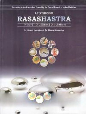 A Text Book of Rasashastra: Mystical Science of Alchemy