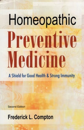 Homeopathic Preventive Medicine (A Shield for Good Health and Strong Immunity)