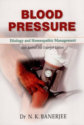Blood Pressure Etiology and Homeopathic Management