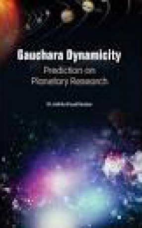 Gauchara Dynamicity: Prediction On Planetary Research