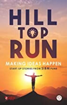 Hill Top Run: Making Ideas Happen
