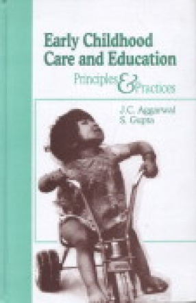 Early Childhood Care and Education: Principles and Practices