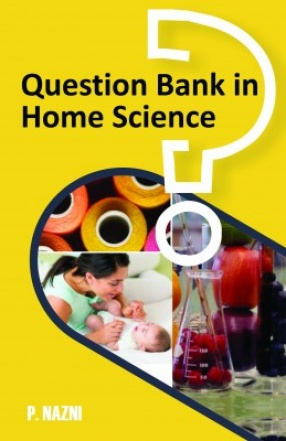 Question Bank in Home Science