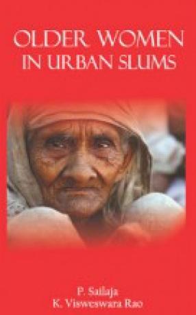 Older Women in Urban Slumbs