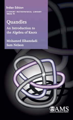 Quandles: An Introduction to the Algebra of Knots