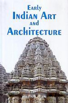 Early Indian Art and Architecture