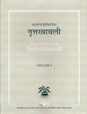 Jayasenapativiracita Nrttaratnavali (In 2 Volumes)