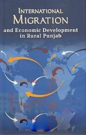 International Migration and Economic Development in Rural Punjab