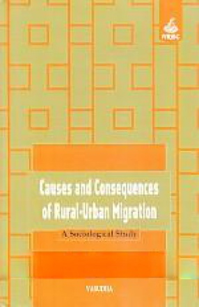 Causes and Consequences of Rural-Urban Migration: A Sociological Study