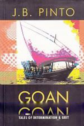 Goan Emigration: Tales of Determination and Grit