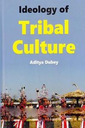 Ideology of Tribal Culture