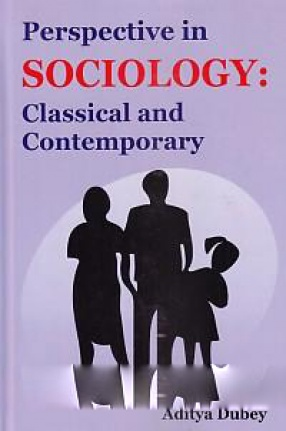 Perspective in Sociology: Classical and Contemporary