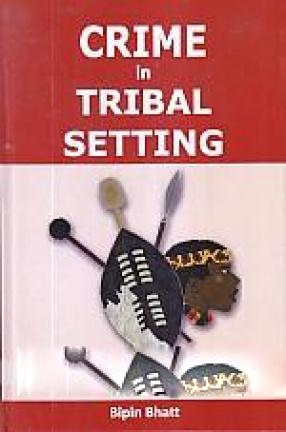 Crime in Tribal Setting