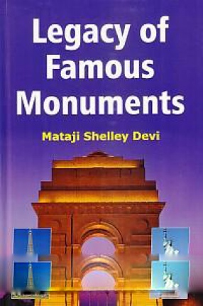 Legacy of Famous Monuments