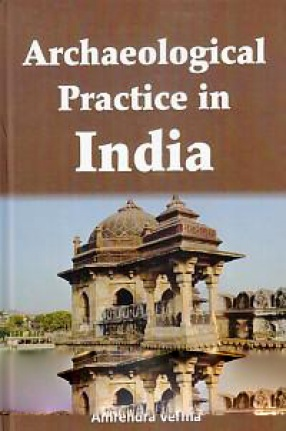 Archaeological Practice in India