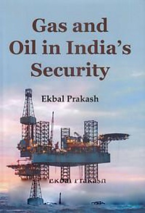 Gas and Oil in India's Security