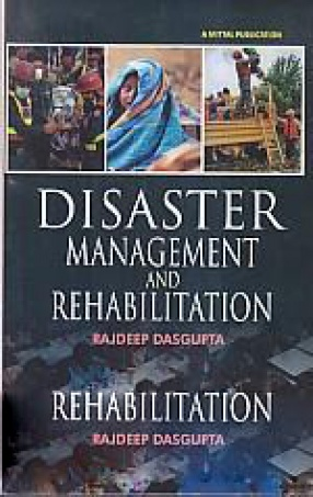 Disaster Management and Rehabilitation