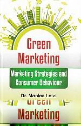 Green Marketing: Marketing Strategies and Consumer Behaviour