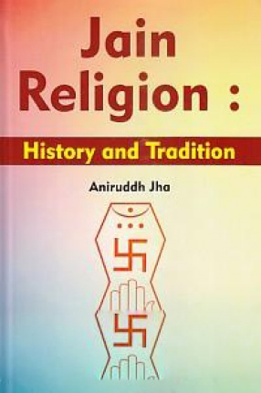 Jain Religion: History and Tradition