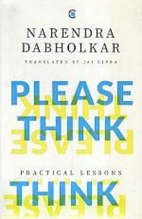 Please Think: Practical Lessons in Developing a Scientific Temper
