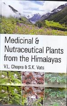 Medicinal & Nutraceutical Plants From the Himalayas