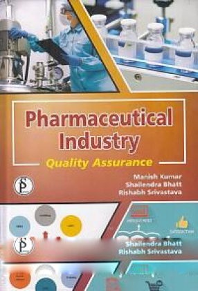 Pharmaceutical Industry: Quality Assurance