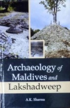 Archaeology of Maldives and Lakshadweep