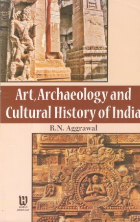 Art, Archaeology and Cultural History of India