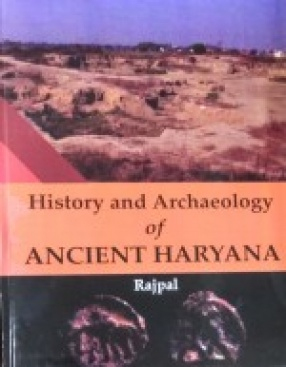 History and Archaeology of Ancient Haryana