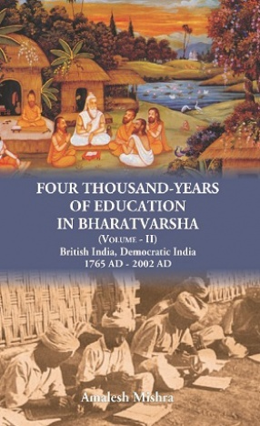Four Thousand Years of Education in Bharatvarsha (In 2 Volumes)