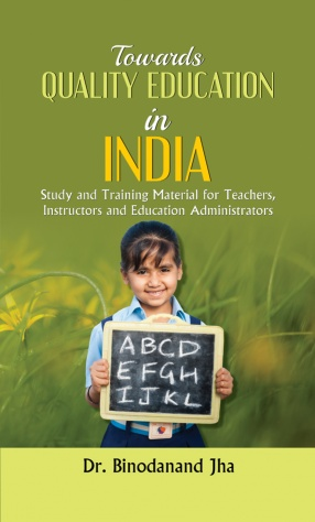 Towards Quality Education in India