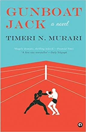 Gunboat Jack: A Novel