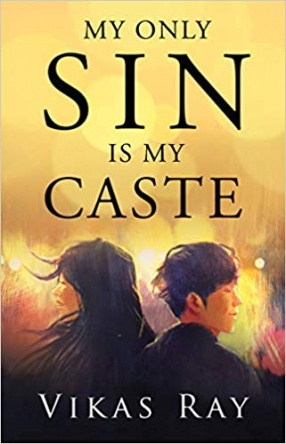 My Only Sin is My Caste
